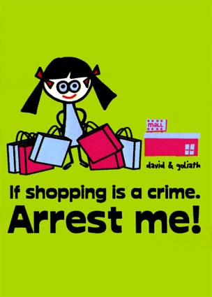 if-shopping-is-a-crime-arrest-me-posters
